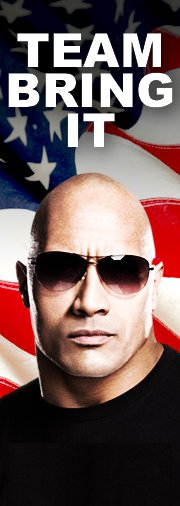 DWAYNE the ROCK JOHNSON WANTS YOU ON THE TEAM!